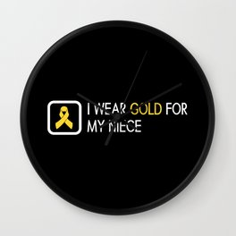 Childhood Cancer: Gold For My Niece Wall Clock