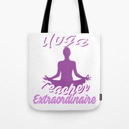 Cute Yoga Teacher Extraordinaire Yoga Leader Tote Bag