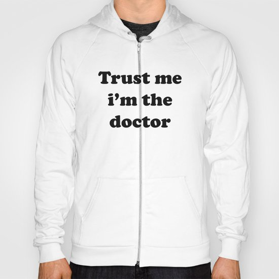 Doctor Who - Trust me i'm the doctor Hoody