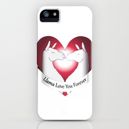 Llama Love You Forever iPhone Case