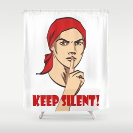 vector vintage soviet poster woman with signature keep silent. eps 10 on layers on white background  Shower Curtain