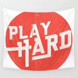 Play Hard Wall Tapestry