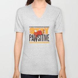 Stay Pawsitive Cat Pun Design Unisex V-Neck