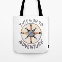 Adventure This Way Tote Bag