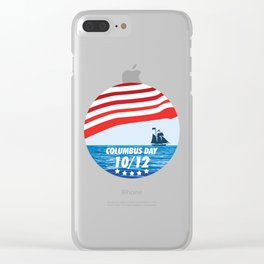 The Expedition to the End of the World - Happy Columbus Day Clear iPhone Case