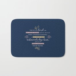 Trust in the Lord with All your Heart Bath Mat