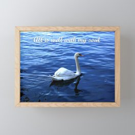 All is well with my soul Framed Mini Art Print