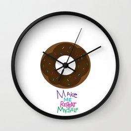Donut Make Me Repeat Myself Wall Clock