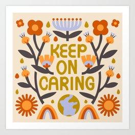 Keep On Caring - Light Art Print