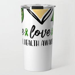 Peace Love Hope Mental Health Awareness Travel Mug