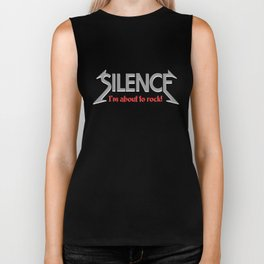 Silence  I'm about to rock Biker Tank