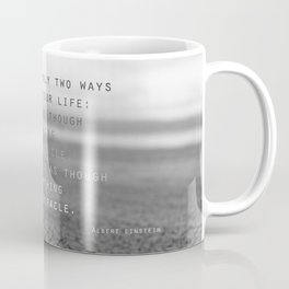 everything is a miracle Coffee Mug