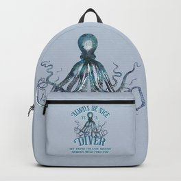 Funny Octopus Scuba Diver Quote Backpack