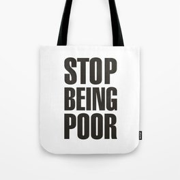 Stop Being Poor - Paris Hilton Tote Bag