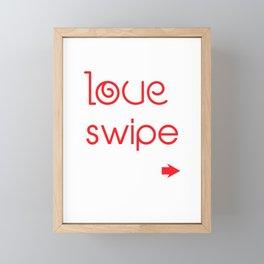 Love At Swipe Right Funny Online Dating Framed Mini Art Print