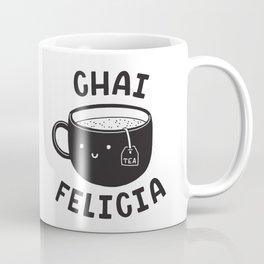Chai Felicia Coffee Mug
