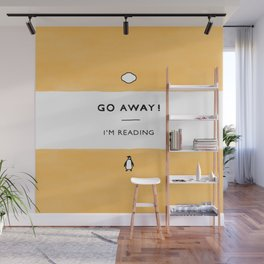 Go Away! I'm Reading - Penguin Classic Book - Book Lover, Book Quote Wall Mural