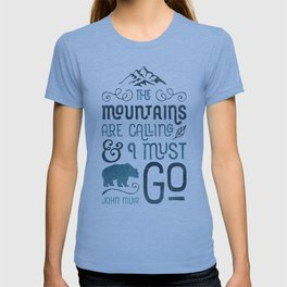Mountains Are Calling in Blue T-shirt