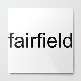 fairfield Metal Print