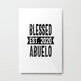Blessed Est. 2020 Abuelo Grandpa Gift Metal Print