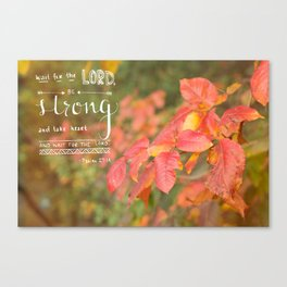 BE STRONG Canvas Print