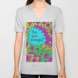 You are enough! Unisex V-Neck