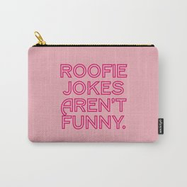 Not laughing Carry-All Pouch