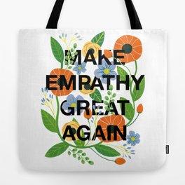 Make Empathy Great Again Tote Bag