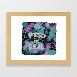 PTSD is Real: Paint Splatters Framed Art Print