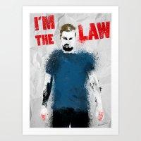 I'm the Law Art Print