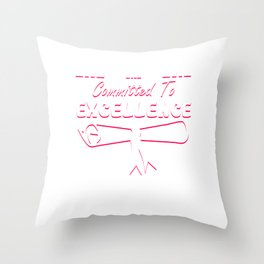 Empowerment Excellence Tshirt Design Committment to excellence Throw Pillow