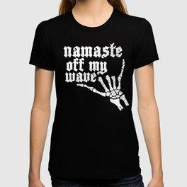 """""""Namaste off my wave"""" surf shaka T-shirt"""