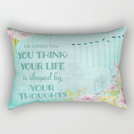 Be careful what you think - Floral roses watercolor Illustration & Typography Rectangular Pillow