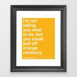 Orange Corduroy  Framed Art Print