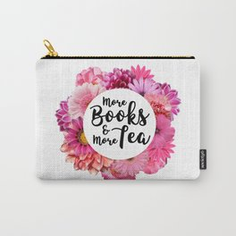 More Books and More Tea Carry-All Pouch