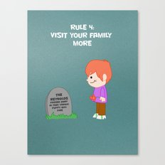 Rule 4: Visit your family more Canvas Print