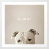 pit bull Art Prints featuring Pit bull love  by Laura Ruth