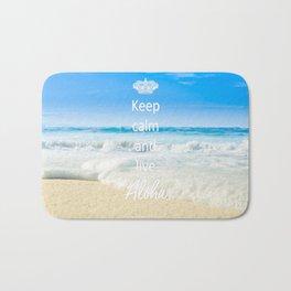 keep calm and live Aloha Bath Mat