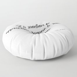 An appropriate response to reality Floor Pillow