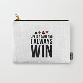 Life Is A Game | Poker Player Gift Idea Carry-All Pouch
