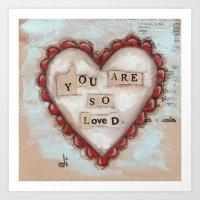 So Loved - by Diane Duda Art Print