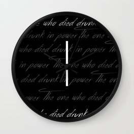 The One Who Died Drunk In Power Wall Clock