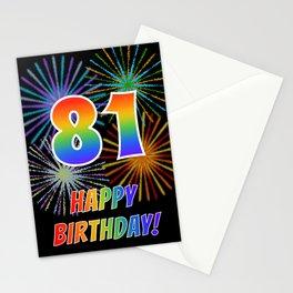 "81st Birthday ""81"" & ""HAPPY BIRTHDAY!"" w/ Rainbow Spectrum Colors + Fun Fireworks Inspired Pattern Stationery Cards"