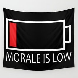 Morale is Low Wall Tapestry