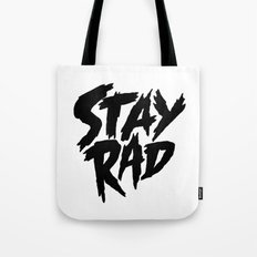 Stay Rad (on White) Tote Bag
