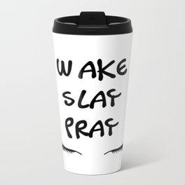 WAKE PRAY SLAY Travel Mug