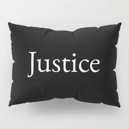 Justice 1- black and white Pillow Sham