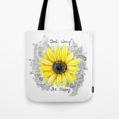 Don't Worry, Be Happy Sunflower Tote Bag