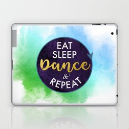 Eat Sleep Dance and Repeat faux gold foil glitter letters typography design for Dancer Laptop & iPad Skin