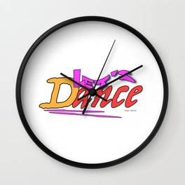 LETS DANCE Wall Clock